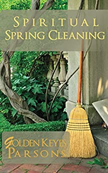 Spiritual Spring Cleaning by [Parsons, Golden]