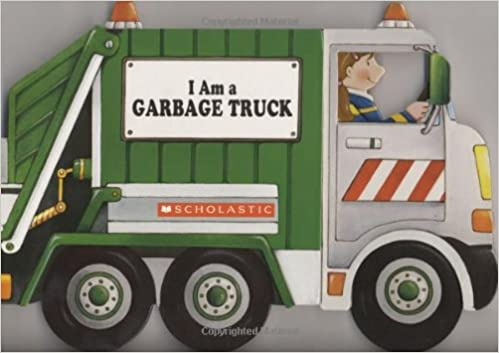 Excellent I Am a Garbage Truck: Amazon.co.uk: Ace Landers: 9780545079631: Books MA35