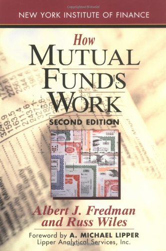 How Mutual Funds Work: Second Edition (New York Institute of Finance)