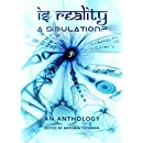 Is Reality a Simulation?: An Anthology