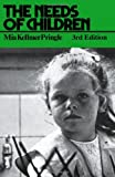 The Needs of Children, Mia Kellmer Pringle, 0415083923