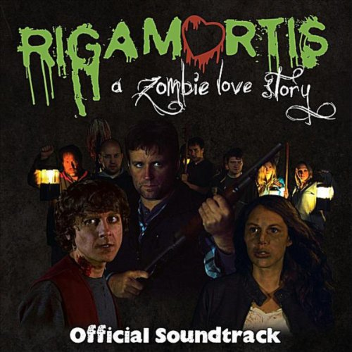 Rigamortis: A Zombie Love Story (Official Soundtrack)