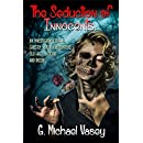 The Seduction of the Innocents: An Investigative Look at Ghostly Sexual Encounters, The Old Hag, Succubi and Incubi