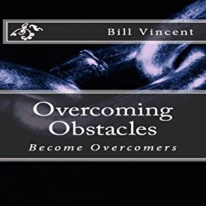 Overcoming Obstacles Audiobook