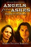 Angels from Ashes: Hour of the Wolf (The Sacred Messenger Series) (Volume 1)