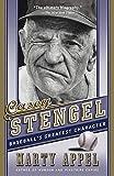 Casey Stengel Baseball's Greatest Character