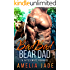Bad Bad Bear Dad: A Fated Mate Romance (Cloud Lake Book 2)