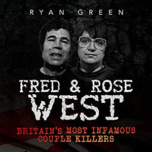 Fred & Rose West Audiobook