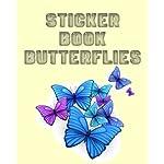 Sticker Book Butterflies: Blank Permanent Sticker Book