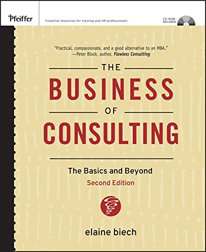 The Business of Consulting, (CD-ROM Included): The Basics...