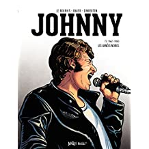 Johnny - Tome 2 - Les années Noires (1962-1980)