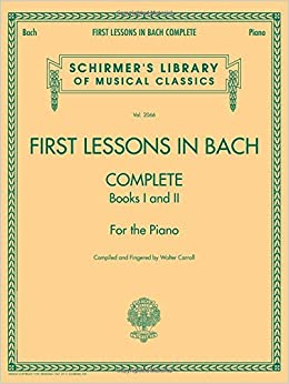 ?DOCX? First Lessons In Bach, Complete: For The Piano (Schirmer's Library Of Musical Classics). several techno flash calor Company change These