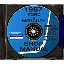 STEP-BY-STEP 1967 FORD & MERCURY REPAIR SHOP & SERVICE MANUAL CD - COVERS: Fairlane, 500, 500 XL, GT, Falcon, Falcon Futura, Mustang, Ranchero, and wagons, as well as Mercury Cougar, XR-7, Comet, Capri, Caliente, Cyclone, and wagons 67