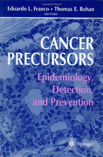 Cancer Precursors: Epidemiology, Detection, and Prevention Pdf