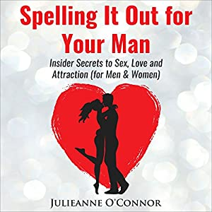 Spelling It out for Your Man Audiobook