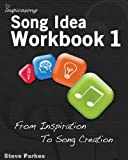 Song Idea Workbook, Steve Parkes, 1481994336