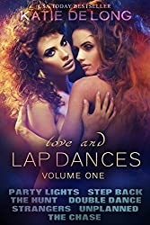 Love and Lapdances Volume One (#1-7)