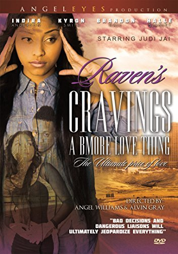 Raven's Cravings: Bmore Love Thing by Angel Eyes Prod