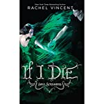 If I Die | Rachel Vincent