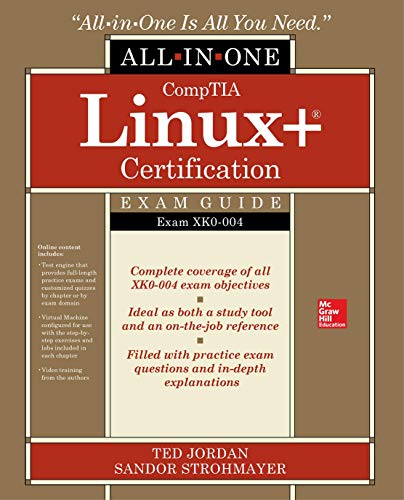 CompTIA Linux+ Certification All-in-One Exam Guide: Exam XK0-004 (Server Plus Certification)