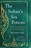 The Sultan's Sex Potions, Nasir al-Din al-Tusi, 0863567479