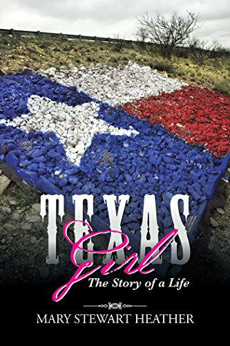 Texas Girl: The Story of a Life (Jane Wicker)