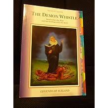 The Demon Whistle