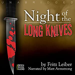 Night of the Long Knives Audiobook