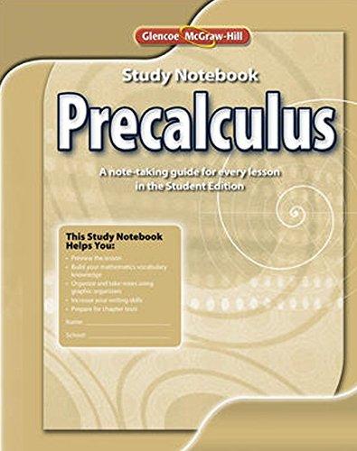 Precalculus, Study Notebook (ADVANCED MATH CONCEPTS)