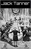 The Second Mind: Accessing Your Divine Powers
