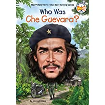 Who Was Che Guevara? (Who Was?)