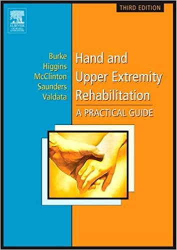Book By Susan L. Burke - Hand and Upper Extremity Rehabilitation: A Practical Guide: 3rd (third) Edition