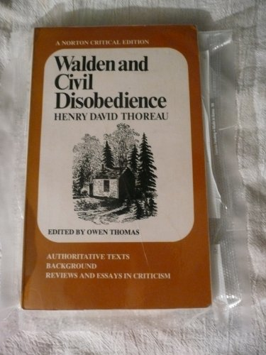 Walden and Civil Disobedience: A Norton Critical Edition