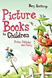 img - for Picture Books for Children: Fiction, Folktales, and Poetry [Paperback] book / textbook / text book