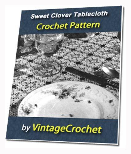 Sweet Clover Tablecloth Vintage Crochet Pattern eBook
