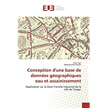 CONCEPTION D UNE BASE DE DONNEES GEOGRAPHIQUE