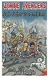 Zombie Avengers, Earl Edwards, 1491234679
