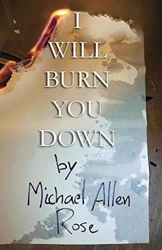 I Will Burn You Down