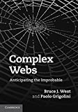 img - for Complex Webs: Anticipating the Improbable book / textbook / text book