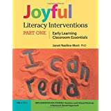 Joyful Literacy Interventions: PART ONE Early Learning Classroom Essentials