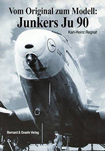 Vom Original zum Modell Junkers Ju 90