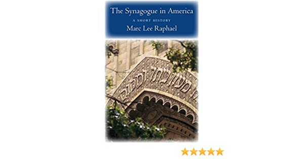 The Synagogue in America: A Short History