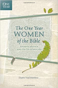 Book The One Year Women of the Bible (One Year Books) by Dianne Neal Matthews (2007-09-01)
