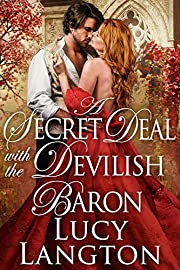 A Secret Deal with the Devilish Baron: A Historical Regency Romance Book