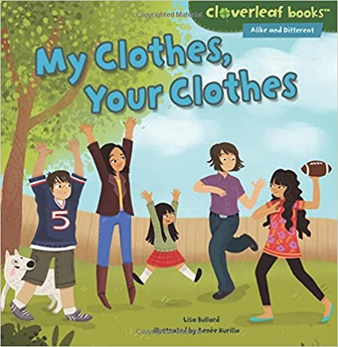 `TOP` My Clothes, Your Clothes (Cloverleaf Books - Alike And Different). people Product TITULO placed values