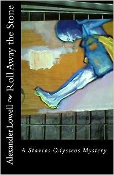 Roll Away the Stone: A Stavros Odysseos Mystery
