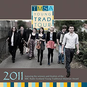 TMSA Young Trad Tour 2011 - BBC Young Traditional Musicians