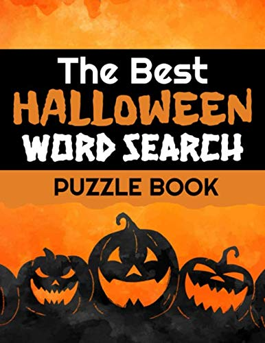Word Puzzles For Halloween (The Best Halloween Word Search Puzzle Book: Halloween Word Search Book | 40 Large Print Challenging Puzzles About Monsters, Bats, Witches, Ghouls, Jack-O-lantern & more | Gift for Word Puzzles)