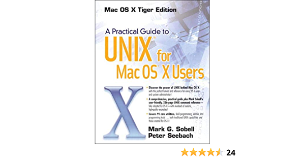 A Practical Guide To Unix For Mac Os X Users Seebach Peter Sobell Mark G 0076092038702 Amazon Com Books
