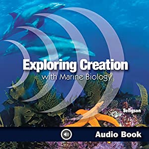 Exploring Creation with Marine Biology Audiobook